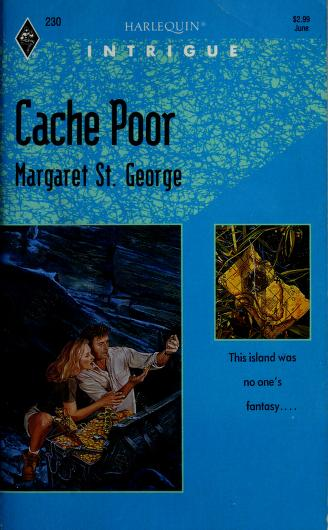 Cache Poor by Margaret St. George
