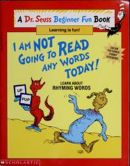 Cover of: I Am Not Going to Read Any Words Today | Dr. Seuss
