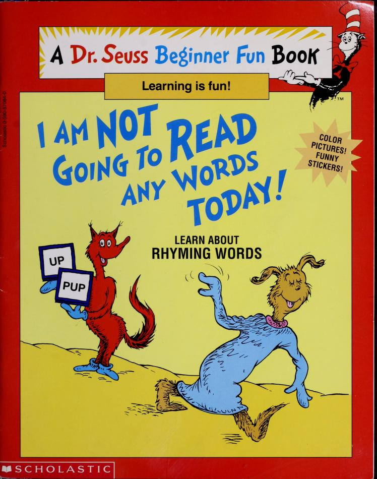 I Am Not Going to Read Any Words Today by Dr. Seuss