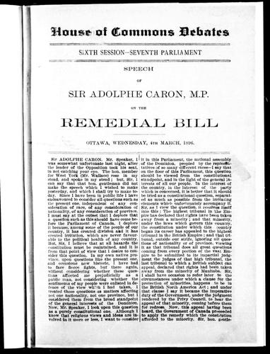 Download Speech of Sir Adolphe Caron, M.P. on the Remedial Bill, Ottawa, Wednesday, 4th March, 1896