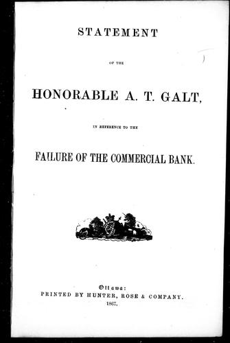 Download Statement of the Honorable A.T. Galt, in reference to the failure of the Commercial Bank