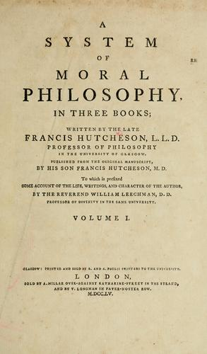 A system of moral philosophy, in three books