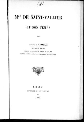 Mgr. de Saint-Vallier et son temps