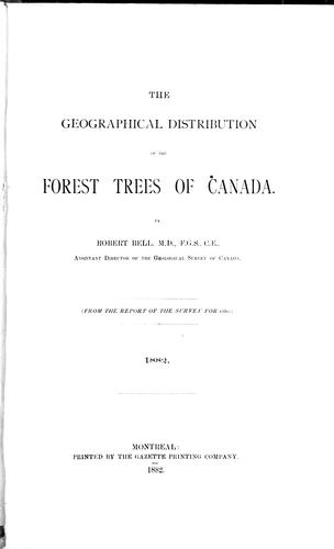 The geographical distribution of the forest trees of Canada