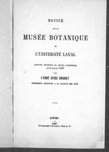 Notice sur le Musée botanique de l'Université Laval