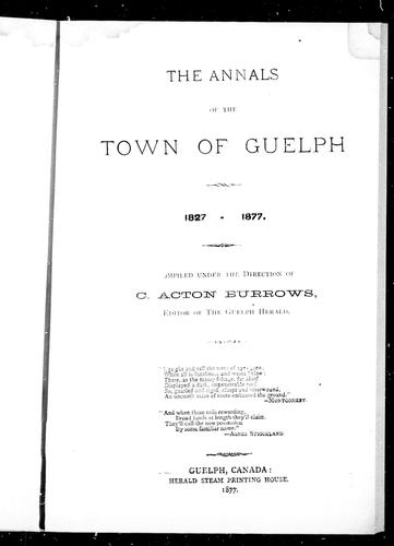 Download The annals of the town of Guelph, 1827-1877