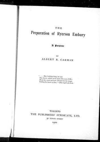 The preparation of Ryerson Embury