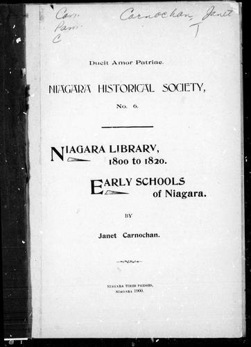 Download Niagara Library, 1800 to 1820 ; Early schools of Niagara