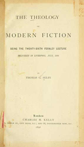 Download The theology of modern fiction