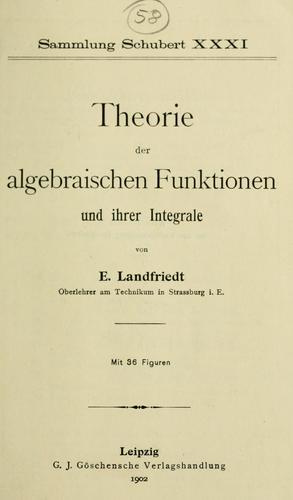 Download Theorie der algebraischen Funktionen und ihrer Integrale.