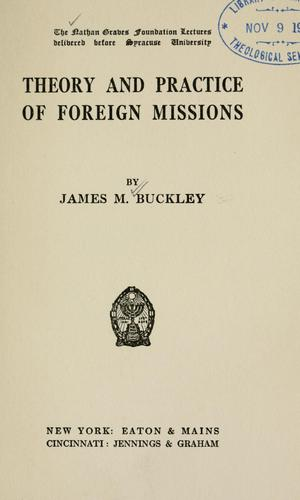 …Theory and practice of foreign missions