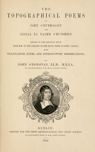 Download The topographical poems of John O'Dubhagain and Giolla na naomh O'Huidhrin