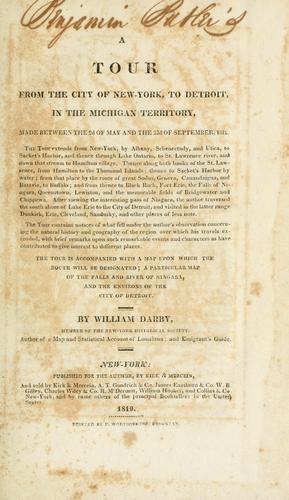 A tour from the City of New-York, to Detroit, in the Michigan Territory, made between the 2d of May and the 22d of September, 1818