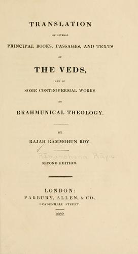 Translation of several principal books, passages, and texts of the Veds, and of some controversial works on Brahmunical theology