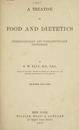 A treatise on food and dietetics physiologically and therapeutically considered.