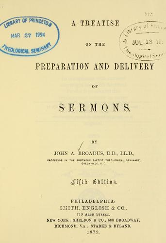 Download A treatise on the preparation and delivery of sermons.