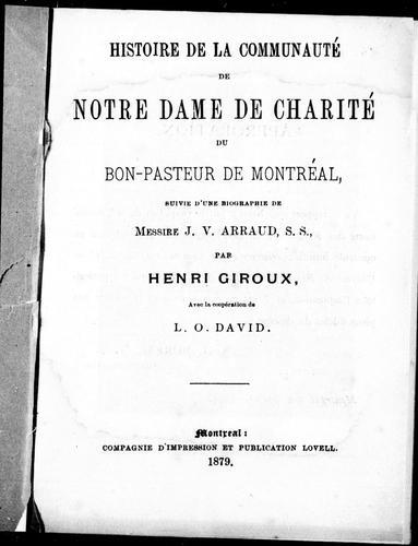 Download Histoire de la communauté de Notre Dame de Charité du Bon-Pasteur de Montréal