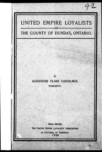 Download United Empire Loyalists of the county of Dundas, Ontario