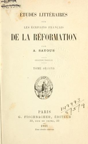 Download Études littéraires sur les écrivains français de la Réformation.