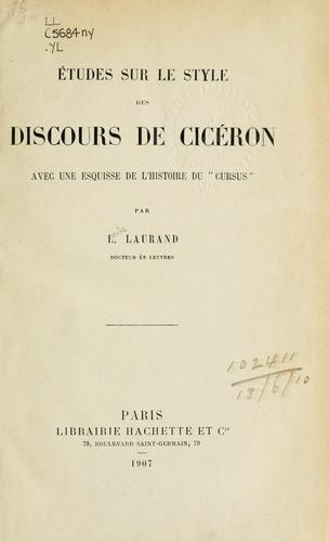 Études sur le style des discours de Cicéron
