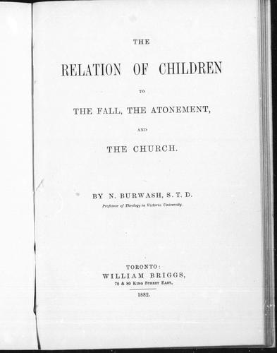 Download The relation of children to the fall, the atonement, and the church