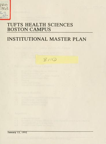 Tufts health sciences Boston campus institutional master plan by Tufts University.