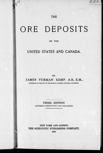 The ore deposits of the United States and Canada