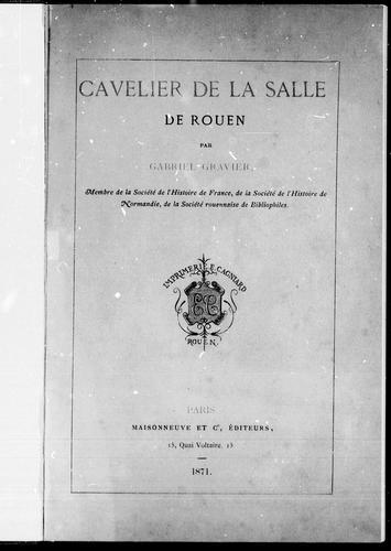 Download Cavelier de La Salle de Rouen