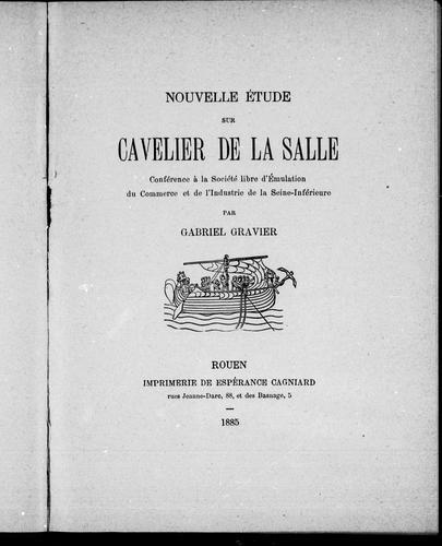 Nouvelle étude sur Cavelier de La Salle