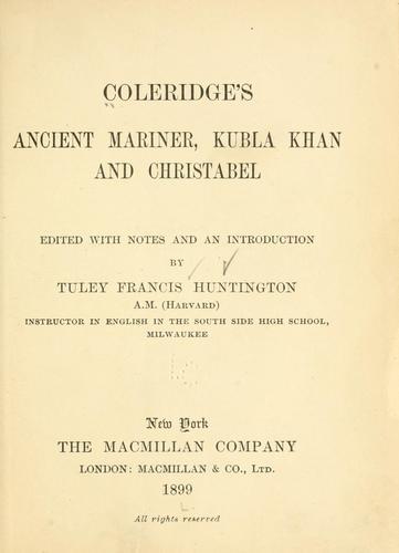 Coleridge's Ancient mariner, Kubla Khan and Christabel
