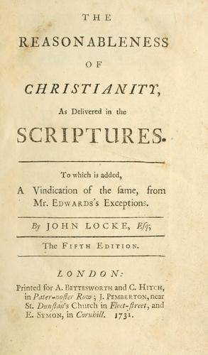 Download The reasonableness of Christianity, as delivered in the Scriptures