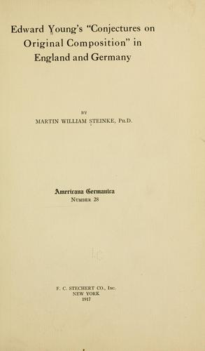 "Download Edward Young's ""Conjectures on original composition"" in England and Germany"