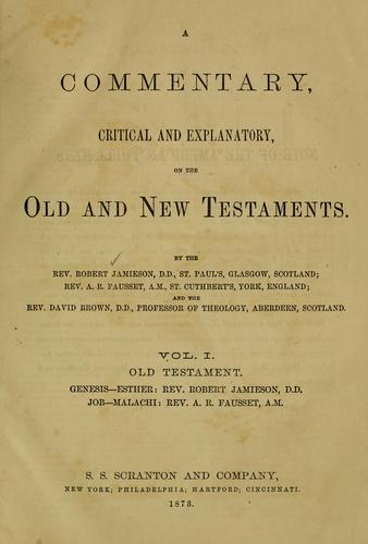 A commentary, critical and explanatory on the Old and New Testaments