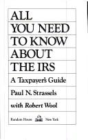 All you need to know about the IRS by Paul N. Strassels