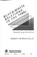 Download Black-white relations in the 1980s