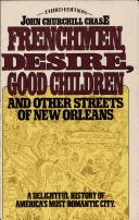 Download Frenchmen, Desire, Good Children, and other streets of New Orleans