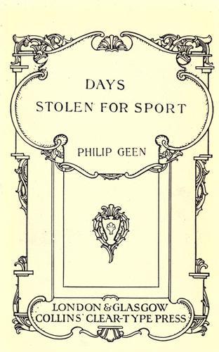 Days stolen for sport.