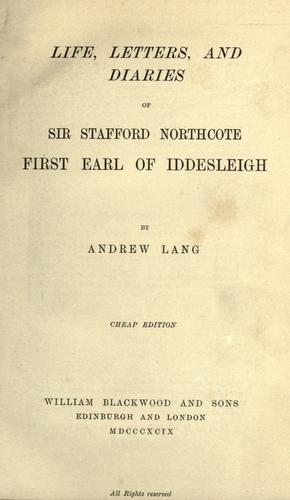 Download Life, letters, and diaries of Sir Stafford Northcote, first Earl of Iddesleigh