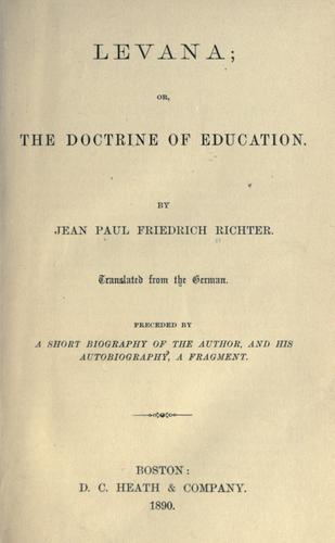 Levana, or, The doctrine of education