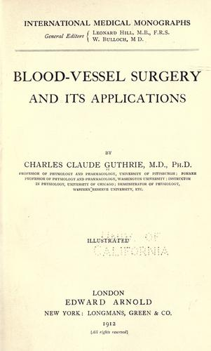 Blood-vessel surgery and its applications