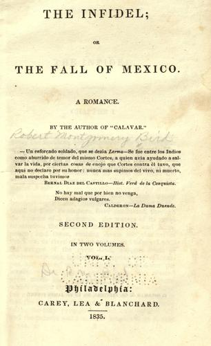 The infidel, or, The fall of Mexico.