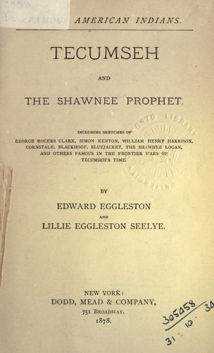 Tecumseh and the Shawnee prophet