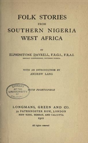 Folk stories from Southern Nigeria, West Africa.