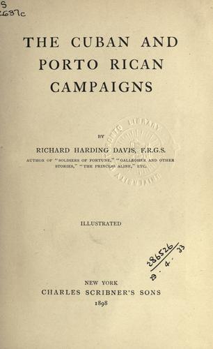 The Cuban and Porto Rican campaigns.