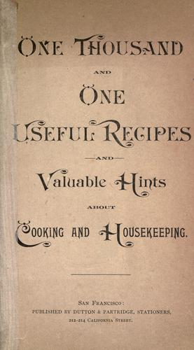 One thousand and one useful recipes and valuable hints about cooking and housekeeping by Ewell's X.L. Dairy Bottled Milk Company