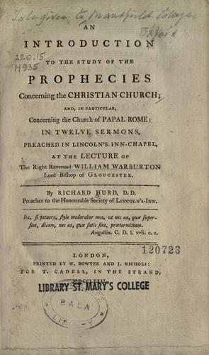 An introduction to the study of the prophecies concerning the Christian church