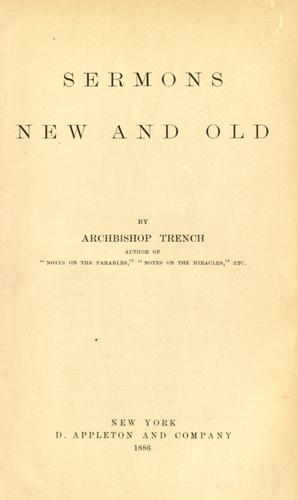 Sermons, old and new by Richard Chenevix Trench