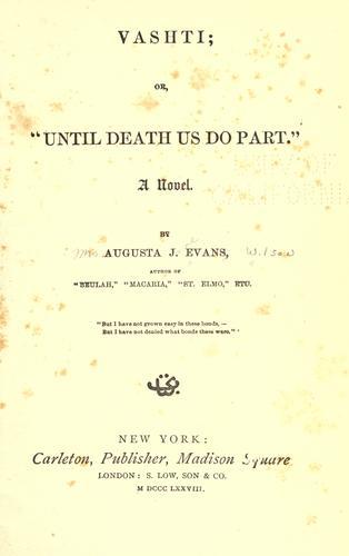 """Vashti, or, """"Until death us do part"""""""