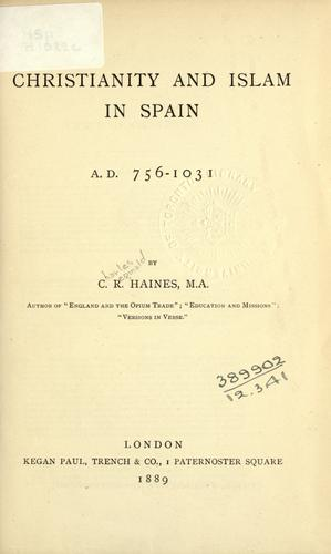 Download Christianity and Islam in Spain, A.D. 756-1031.