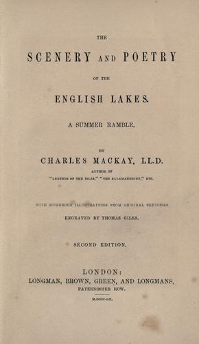 The scenery and poetry of the English lakes.